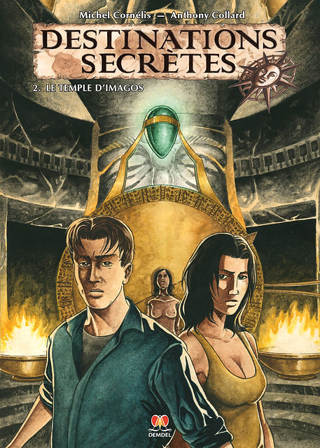 Destinations secrètes le temple d'Imagos