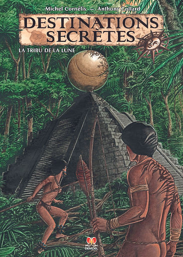 Destinations secrètes la tribu de la Lune