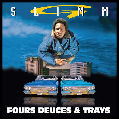 G-Slimm, Fours Deuces and Trays, Album Cover
