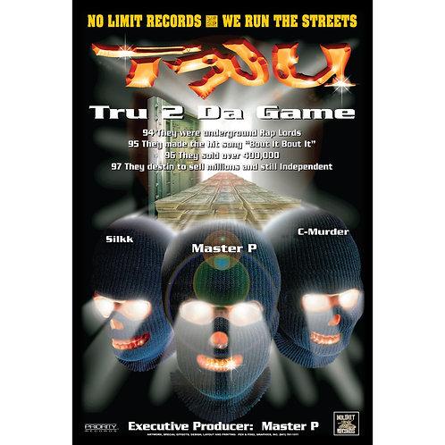 """TRU,  2 Da Game, 24"""" x 36"""" Poster"""