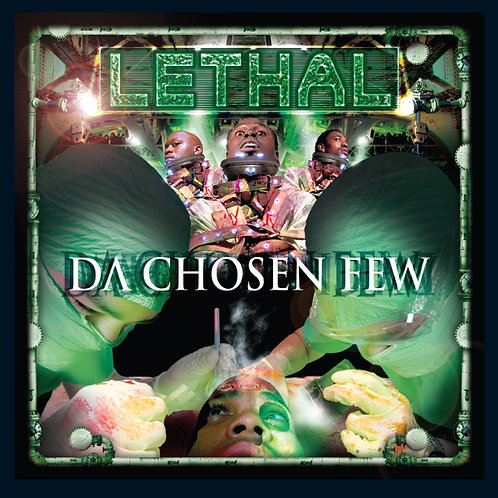 Lethal, Da Chosen Few, Album Cover