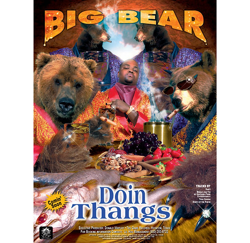 "Big Bear,  Doin' Thangs, 18"" x 24"" Poster"