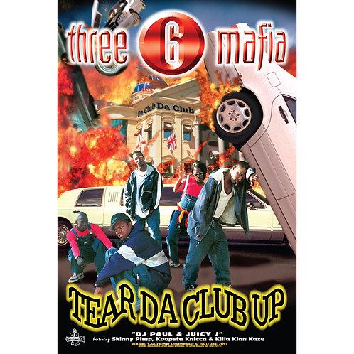"""Three 6 Mafia,  Tear Da Club Up, 24"""" x 36"""" Poster"""