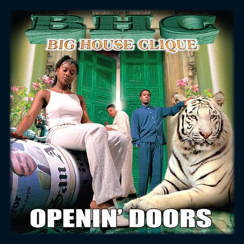 Big House Clique, Openin' Doors, Album Cover