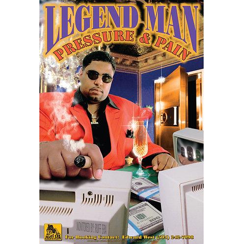 "Legend Man, Pressure & Pain, 24"" x 36"" Poster"