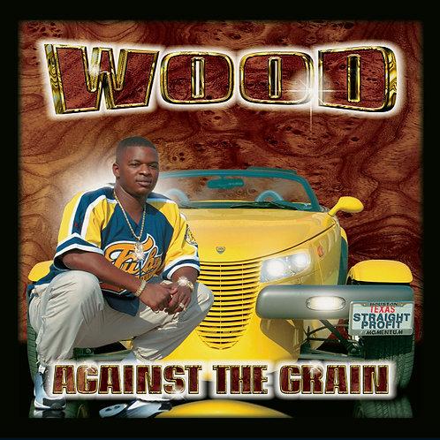 WOOD, Against the Grain, Album Cover