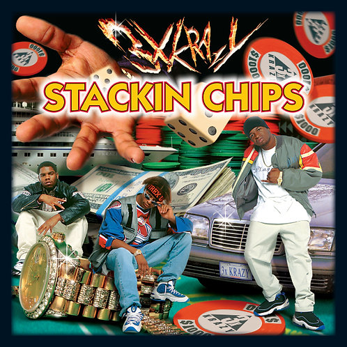3 Times Krazy, Stackin Chips, Album Cover