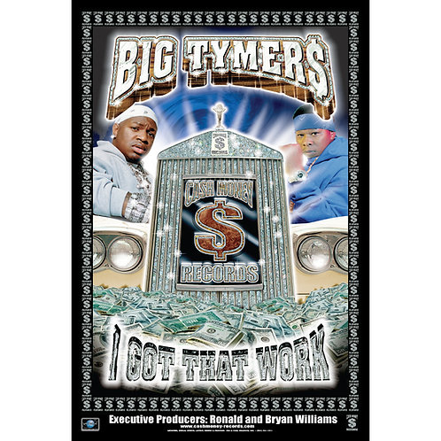 "Cash Money, Big Tymers,  24"" x 36"" Poster"