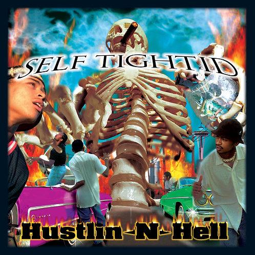 Self Tightid, Hustlin N Hell, Album Cover