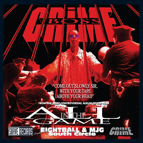 Crime Boss, All in the Game, Album Cover