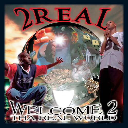 2 Real, Welcome 2 Tha Real World, Album Cover