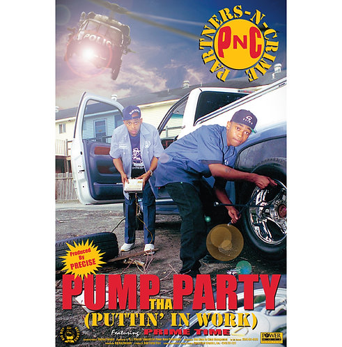 "PNC, Pump The Party, 24"" x 36"" Poster"