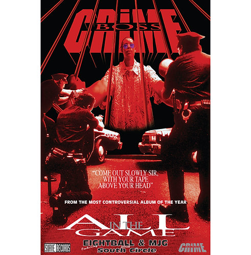 "Crime Boss, All in the Game, 24"" x 36"" Poster"