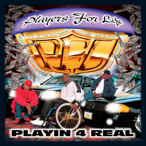 Players For Life, Playin 4 Real, Album Cover