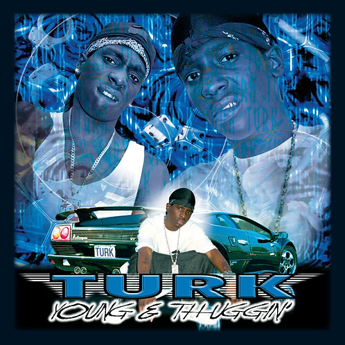 Turk, Young & Thuggin', Album Cover
