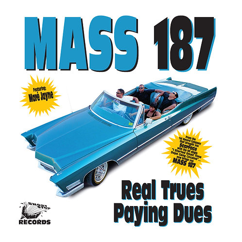 Mass 187, Real Trues Paying Dues, Album Cover