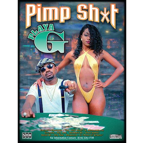 "Playa G, Pimp Sh*t, 18"" x 24"" Poster"