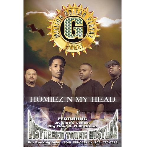 """Disturbed Young Hustlaz, Homiez In My Head, 24"""" x 36"""" Poster"""