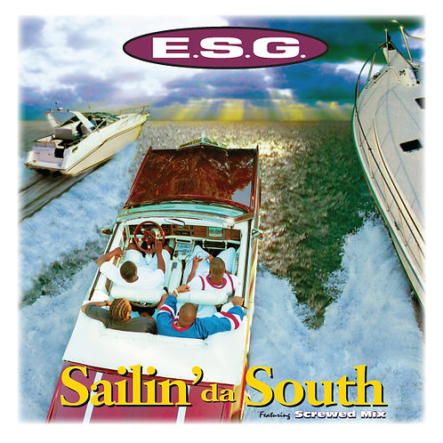 E.S.G., Sailin' da South, Album Cover