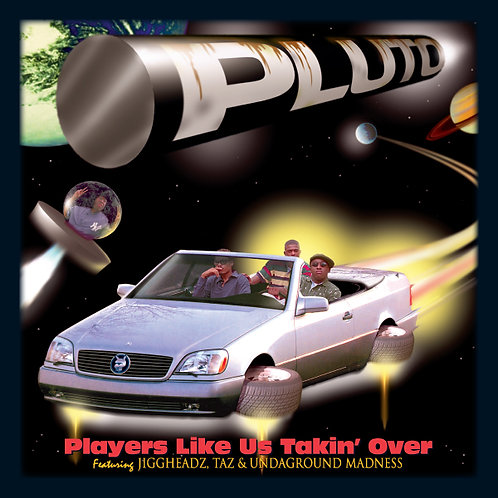 Pluto, Players Like Us Takin' Over, Album Cover