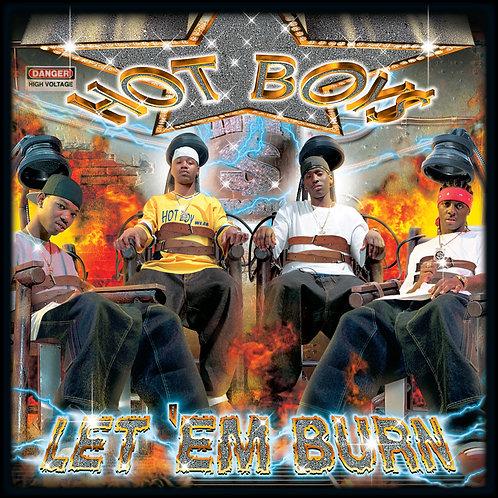Hot Boys, Let 'Em Burn, Album Cover