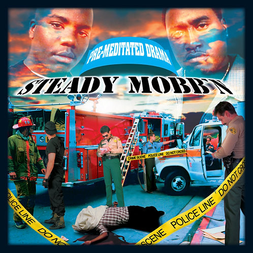 Steady Mobb'n, Pre-meditated Drama, Album Cover