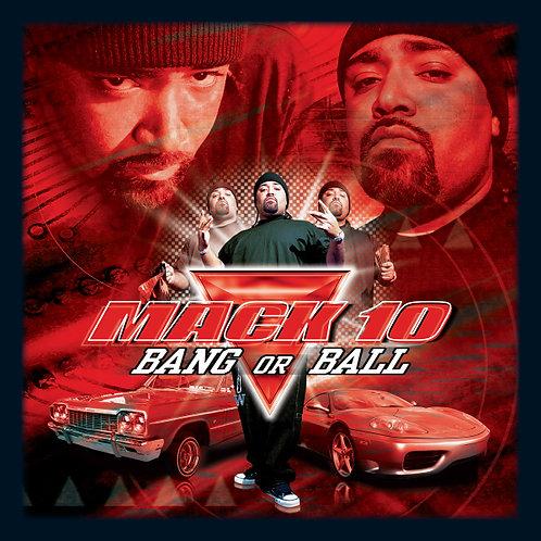 Mack 10, Bang or Ball, Album Cover