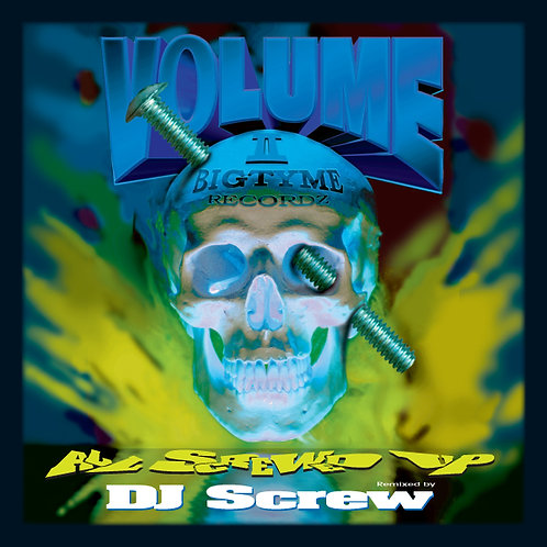 DJ Screw Volume 2, All Screwed Up, Album Cover