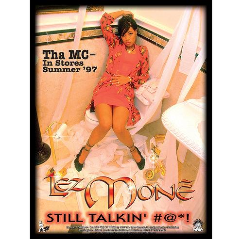 """LEZ MONE, Still Talkin', 18"""" x 24"""" Poster"""