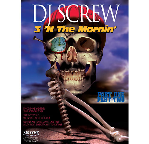 "DJ Screw,  3 'N the Mornin' Part Two, 18"" x 24"" Poster"