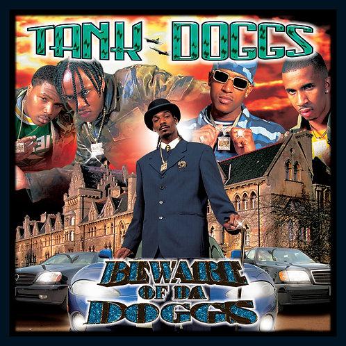 Tank Doggs, Beware of Da Doggs, Album Cover