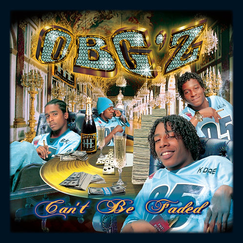 OBGZ, Can't Be Faded, Album Cover
