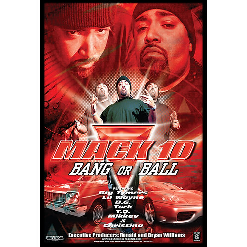 "Mack 10, Bang or Ball,  24"" x 36"" Poster"