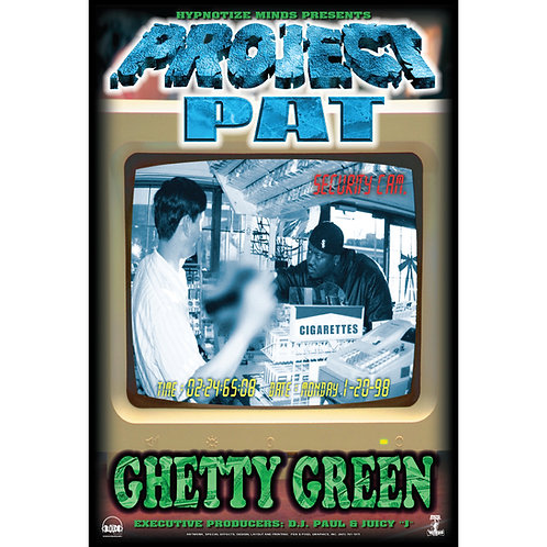 "Project Pat, Ghetty Green, 24"" x 36"" Poster"