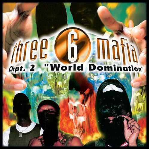 Three 6 Mafia, Chpt. 2 World Domination, Album Cover