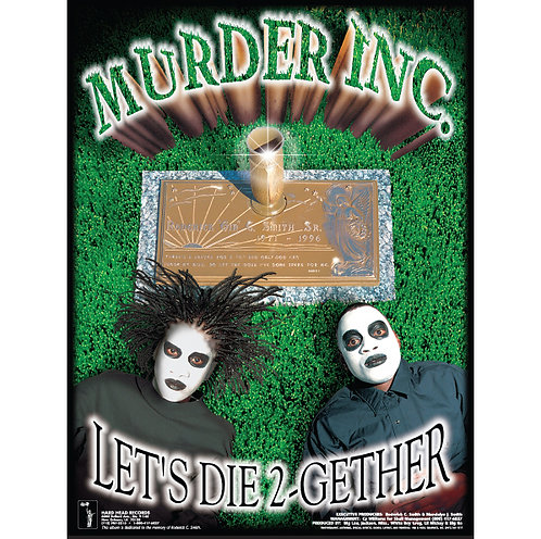 "Murder Inc., Let's Die 2-Gether, 18"" x 24"" Poster"