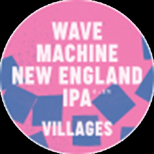 VILLAGES - WAVE MACHINE