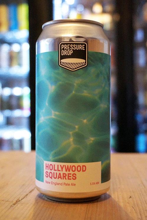 PRESSURE DROP - HOLLYWOOD SQUARES
