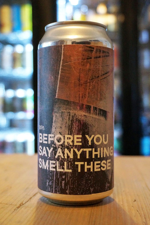 BOUNDARY - BEFORE YOU SAY ANYTHING, SMELL THESE