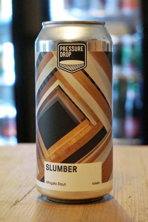 PRESSURE DROP - SLUMBER
