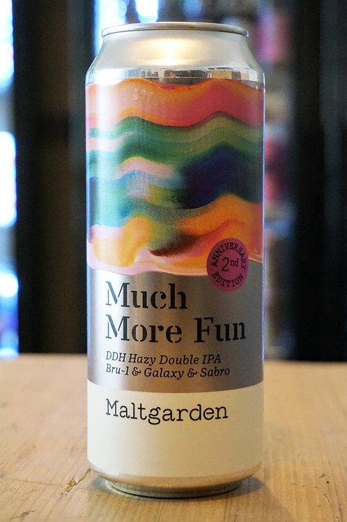 MALTGARDEN - MUCH MORE FUN