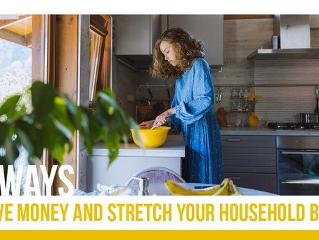 20 Ways to Save Money and Stretch Your Household Budget!