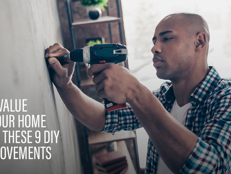 Add Value To Your Home With These 9 DIY Improvements