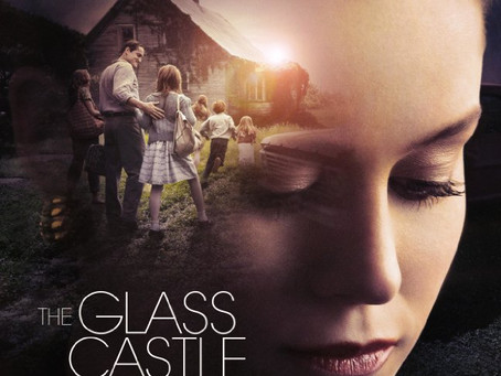 THE GLASS CASTLE: Love in spite of the scars
