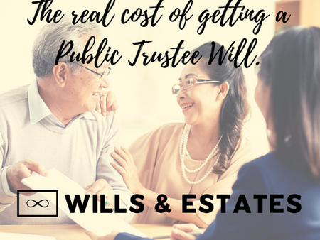 The real cost of getting a Public Trustee Will