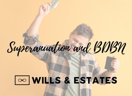 Superannuation and BDBN