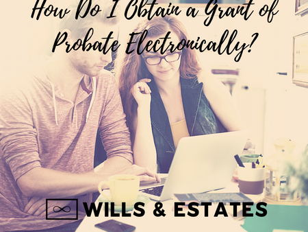 How Do I Obtain a Grant of Probate Electronically?