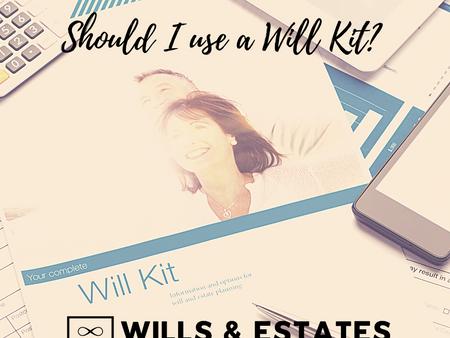 Should I use a Will Kit?