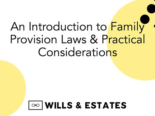 CPD Video: An Introduction to Family Provision Laws & Practical Considerations