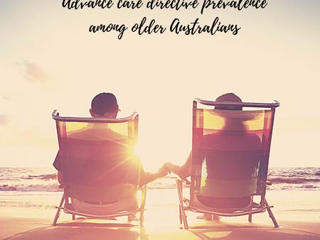 Advance care directive prevalence among older Australians
